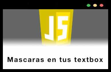 Poniendo Mascaras a tus textbox